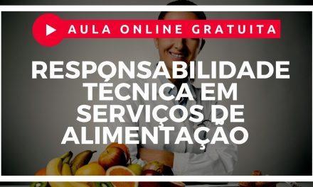 Responsabilidade Técnica em Serviços de Alimentação