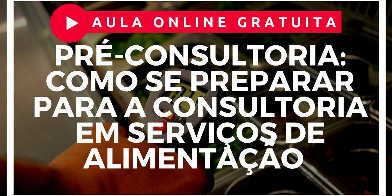 Pré Consultoria: Como se preparar para a consultoria em serviços de alimentação