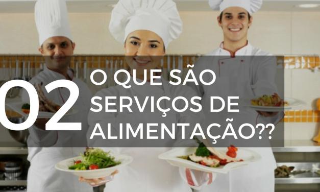 O que são serviços de alimentação?