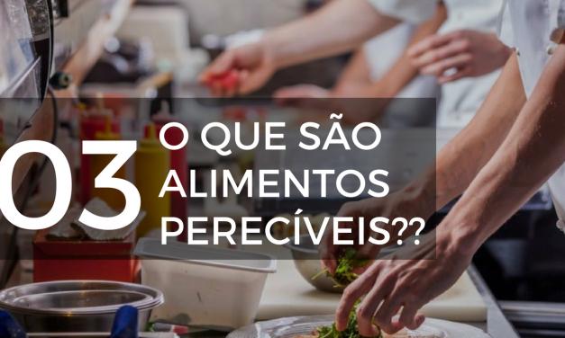O que são alimentos perecíveis?