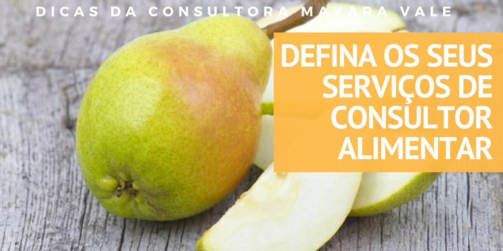 Defina os seus serviços de consultor alimentar