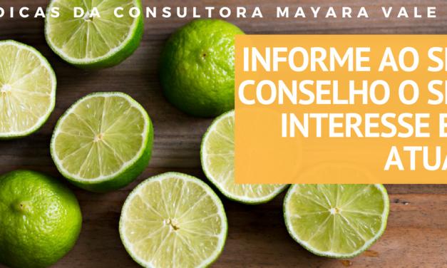 Informe ao seu conselho o seu interesse em atuar como consultor alimentar